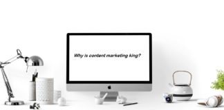 Why Content Marketing is King