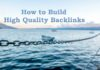 How to Build High-Quality Backlinks in 2020