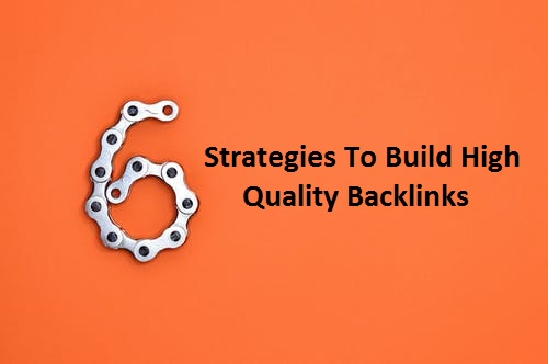 6 New Strategies for Getting Backlinks