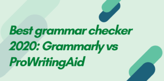Best grammar checker 2020 Grammarly vs ProWritingAid
