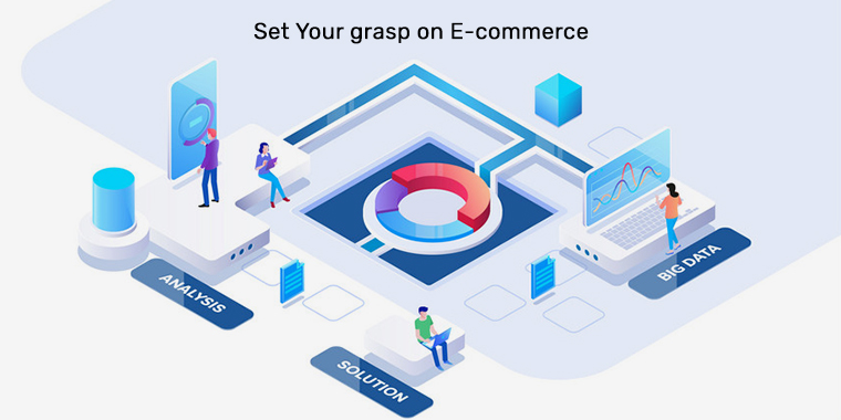 Set Your grasp on E-commerce