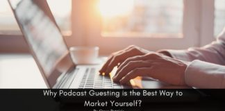 Why Podcast Guesting is the Best Way to Market Yourself?