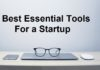 Essential Tools For A Startup